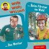 Willi will's wissen - Das Wetter / Beim Förster im Wald