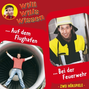 Willi will's wissen - Auf dem Flughafen / Bei der Feuerwehr