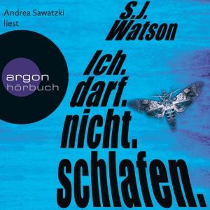 """Andrea Sawatzki liest S. J. Watson """"Ich. Darf. Nicht. Schlafen"""""""