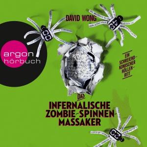 """Martin Baltscheit liest David Wong """"Das infernalische Zombie-Spinnen-Massaker"""""""