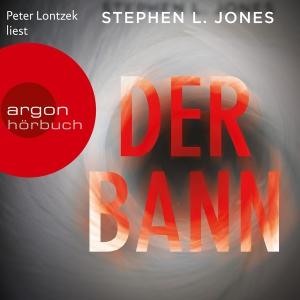 """Peter Lontzek liest Stephen L. Jones """"Der Bann"""""""