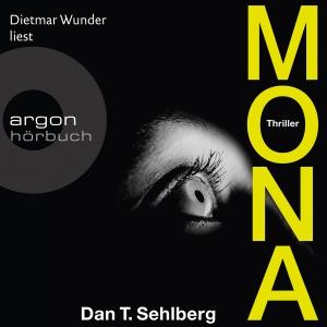 """Dietmar Wunder liest Dan T. Sehlberg """"Mona"""""""