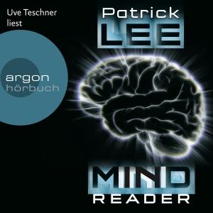 """Uve Teschner liest Patrick Lee """"Mindreader"""""""