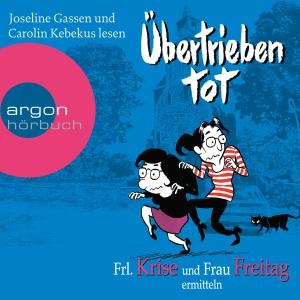 """Joseline Gassen und Carolin Kebekus lesen """"Übertrieben tot"""""""