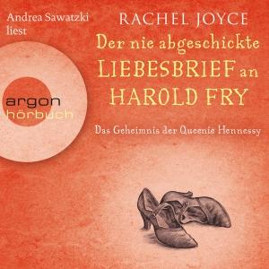 """Andrea Sawatzki liest Rachel Joyce """"Der nie abgeschickte Liebesbrief an Harold Fry"""""""