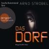 """Sascha Rotermund liest Arno Strobel """"Das Dorf"""""""