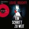 "Gabriele Blum liest Louise Doughty ""Ein Schritt zu weit"""