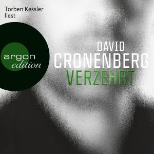 "Torben Kessler liest David Cronenberg ""Verzehrt"""