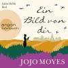 """Luise Helm liest """"Ein Bild von dir"""", Jojo Moyes"""