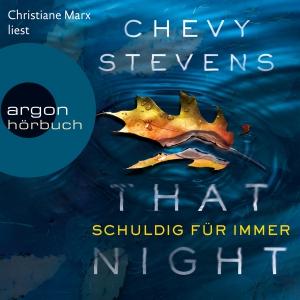 "Christiane Marx liest Chevy Stevens ""That night"""