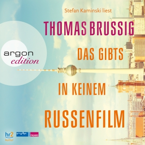 """Stefan Kaminski liest Thomas Brussig """"Das gibt's in keinem Russenfilm"""""""