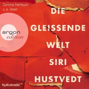 """Corinna Harfouch u.a. lesen """"Die gleißende Welt"""", Siri Hustvedt"""