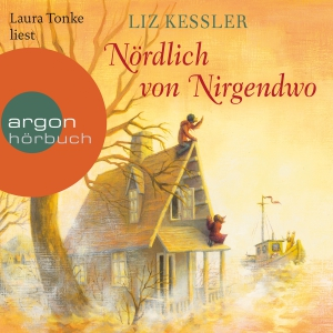 """Laura Tonke liest Liz Kessler """"Nördlich von Nirgendwo"""""""