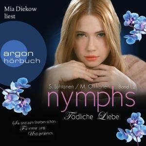 """Mia Diekow liest S. Luhtanen ; M. Oikkonen, """"Nymphs - Tödliche Liebe"""""""