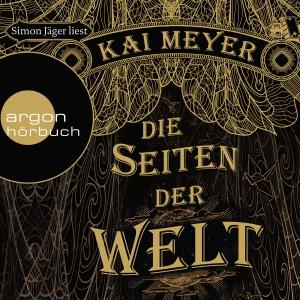"""Simon Jäger liest Kai Meyer """"Die Seiten der Welt"""""""