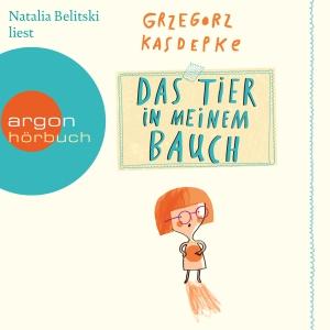 """Natalia Belitski liest Grzegorz Kasdepke """"Das Tier in meinem Bauch"""""""