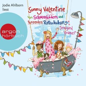 """Jodie Ahlborn liest """"Sunny Valentine - Von Schaumbädern und tanzenden Rollschuhen"""" Irmgard Kramer"""