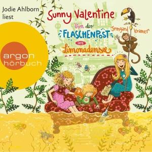 """Jodie Ahlborn liest Irmgard Kramer """"Sunny Valentine - Von der Flaschenpost im Limonadensee"""""""
