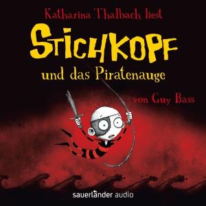 """Katharina Thalbach liest """"Stichkopf und das Piratenauge"""" von Guy Bass"""