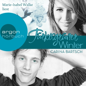 "Marie-Isabel Walke liest ""Türkisgrüner Winter"", Carina Bartsch"