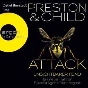 """Detlef Bierstedt liest Douglas Preston, Lincoln Child """"Attack - Unsichtbarer Feind"""""""