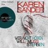 """Oliver Siebeck liest Karen Sander """"Wer nicht hören will, muss sterben"""""""