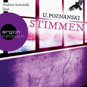 """Andrea Sawatzki liest U. Poznanski """"Stimmen"""""""