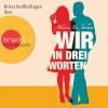 """Britta Steffenhagen liest Mhairi McFarlane """"Wir in drei Worten"""""""