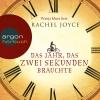 """Wanja Mues liest Rachel Joyce """"Das Jahr, das zwei Sekunden brauchte"""""""