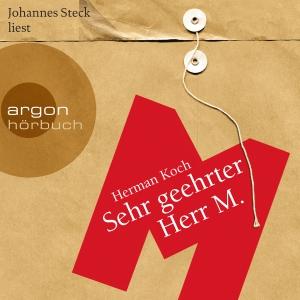 """Johannes Steck liest Herman Koch """"Sehr geehrter Herr M."""""""