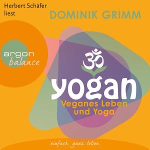 """Herbert Schäfer liest Dominik Grimm """"Yogan"""""""