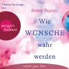 """Thomas Darchinger liest Ruben Papian """"Wie Wünsche wahr werden"""""""