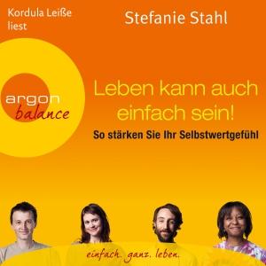 """Kordula Leiße liest Stefanie Stahl, """"Leben kann auch einfach sein!"""""""
