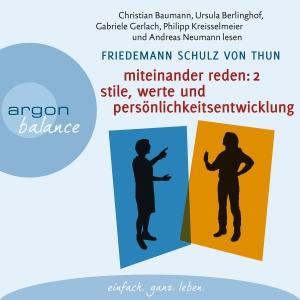 """Christian Baumann ... lesen Friedemann Schulz von Thun """"Miteinander reden: Stile, Werte und Persönlichkeitsentwicklung"""""""