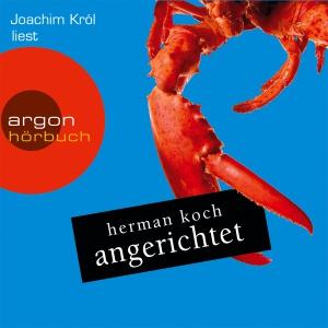 """Joachim Król liest Herman Koch """"Angerichtet"""""""