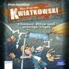 Ein Fall für Kwiatkowski - Donner, Blitz und schräge Vögel