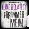 """Martin Keßler liest Luke Delaney """"Für immer mein"""""""