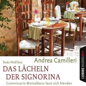 "Bodo Wolf liest Andrea Camilleri ""Das Lächeln der Signorina"""