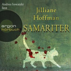 "Andrea Sawatzki liest Jilliane Hoffman ""Samariter"""