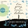 """Vergrößerte Darstellung Cover: Luise Helm liest """"Ein ganz neues Leben"""", Jojo Moyes. Externe Website (neues Fenster)"""