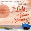 """Marie-Isabel Walke liest Patricia Koelle """"Das Licht in deiner Stimme"""""""