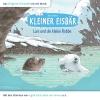 Vergrößerte Darstellung Cover: Kleiner Eisbär - Lars und die kleine Robbe. Externe Website (neues Fenster)