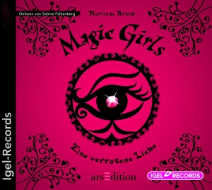 Magic Girls - Eine verratene Liebe