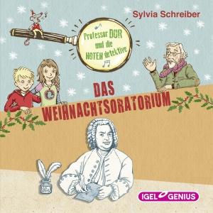 Professor Dur und die Notendetektive - Das Weihnachtsoratorium