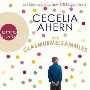 """Eva Gosciejewicz und Till Hagen lesen Cecelia Ahern """"Der Glasmurmelsammler"""""""