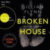 """Vera Teltz liest Gillian Flynn """"Broken House - Düstere Ahnung"""""""