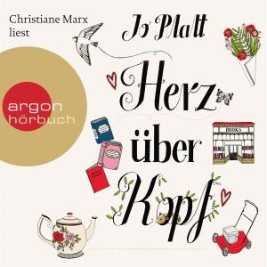 "Christiane Marx liest Jo Platt ""Herz über Kopf"""