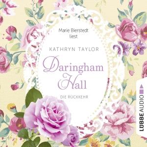 """Marie Bierstedt liest Kathryn Taylor """"Daringham Hall - Die Rückkehr"""""""