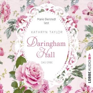 """Marie Bierstedt liest Kathryn Taylor """"Daringham Hall - Das Erbe"""""""