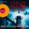 "Vergrößerte Darstellung Cover: Rufus Beck liest Carlos Ruiz Zafón ""Der dunkle Wächter"". Externe Website (neues Fenster)"